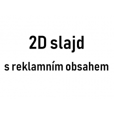 2D slide reklámtartalommal